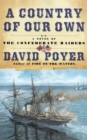 A Country of Our Own : A Novel of the Confederate Raiders - Book