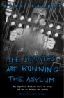 The Inmates Are Running the Asylum : Why High Tech Products Drive Us Crazy and How to Restore the Sanity - Book