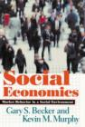 Social Economics : Market Behavior in a Social Environment - Book