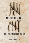Numbers and the Making of Us : Counting and the Course of Human Cultures - Book