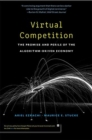 Virtual Competition : The Promise and Perils of the Algorithm-Driven Economy - Book
