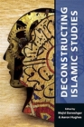 Deconstructing Islamic Studies - Book