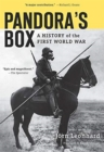 Pandora's Box : A History of the First World War - Book