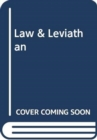Law and Leviathan : Redeeming the Administrative State - Book