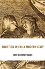 Abortion in Early Modern Italy - Book
