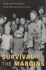 Survival on the Margins - eBook