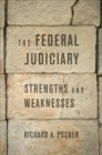 The Federal Judiciary : Strengths and Weaknesses - Book