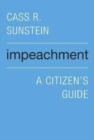 Impeachment : A Citizen's Guide - Book