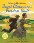 Sweet Clara and the Freedom Quilt - Book