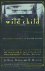 The Wild Child : The Unsolved Mystery of Kaspar Hauser - Book