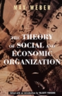 The Theory Of Social And Economic Organization - Book