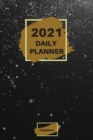 2021 Daily Planner : Wonderful 2021 Daily Planner with 1 page per day made in a handy format of 6 x9 inches inches that gives you enough space to focus on everything you need to have a very productive - Book