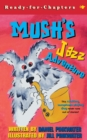 Mush's Jazz Adventure - Book