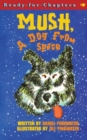 Mush, a Dog from Space - Book