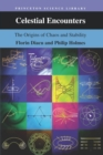 Celestial Encounters : The Origins of Chaos and Stability - Book