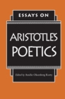 Essays on Aristotle's Poetics - Book