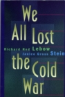 We All Lost the Cold War - Book