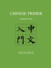 Chinese Primer : Character Text (Pinyin) - Book