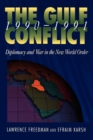 The Gulf Conflict, 1990-1991 : Diplomacy and War in the New World Order - Book