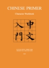 Chinese Primer : Character Workbook (GR) - Book