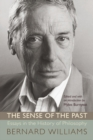 The Sense of the Past : Essays in the History of Philosophy - Book