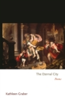 The Eternal City : Poems - Book