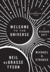 Welcome to the Universe : An Astrophysical Tour - Book