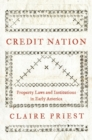 Credit Nation : Property Laws and Institutions in Early America - Book
