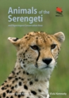 Animals of the Serengeti : And Ngorongoro Conservation Area - Book