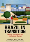 Brazil in Transition : Beliefs, Leadership, and Institutional Change - Book