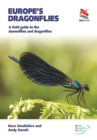 Europe's Dragonflies : A field guide to the damselflies and dragonflies - Book
