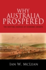 Why Australia Prospered : The Shifting Sources of Economic Growth - Book