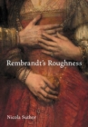Rembrandt's Roughness - Book