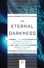 The Eternal Darkness : A Personal History of Deep-Sea Exploration - Book
