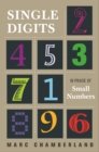 Single Digits : In Praise of Small Numbers - Book