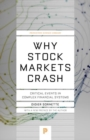 Why Stock Markets Crash : Critical Events in Complex Financial Systems - Book
