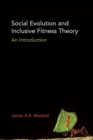 Social Evolution and Inclusive Fitness Theory : An Introduction - Book