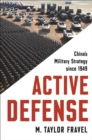 Active Defense : China's Military Strategy since 1949 - eBook