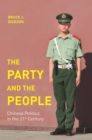The Party and the People : Chinese Politics in the 21st Century - Book