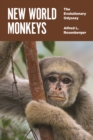 New World Monkeys : The Evolutionary Odyssey - eBook