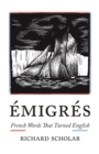 Emigres : French Words That Turned English - Book