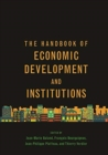 The Handbook of Economic Development and Institutions - Book