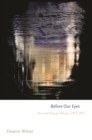 Before Our Eyes : New and Selected Poems, 1975-2017 - Book