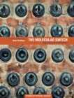 The Molecular Switch : Signaling and Allostery - Book