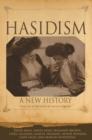 Hasidism : A New History - Book