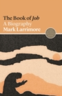 The Book of Job : A Biography - Book