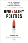 Unhealthy Politics : The Battle over Evidence-Based Medicine - Book