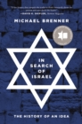 In Search of Israel : The History of an Idea - Book