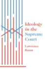 Ideology in the Supreme Court - Book
