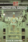 Prototype Nation : China and the Contested Promise of Innovation - eBook